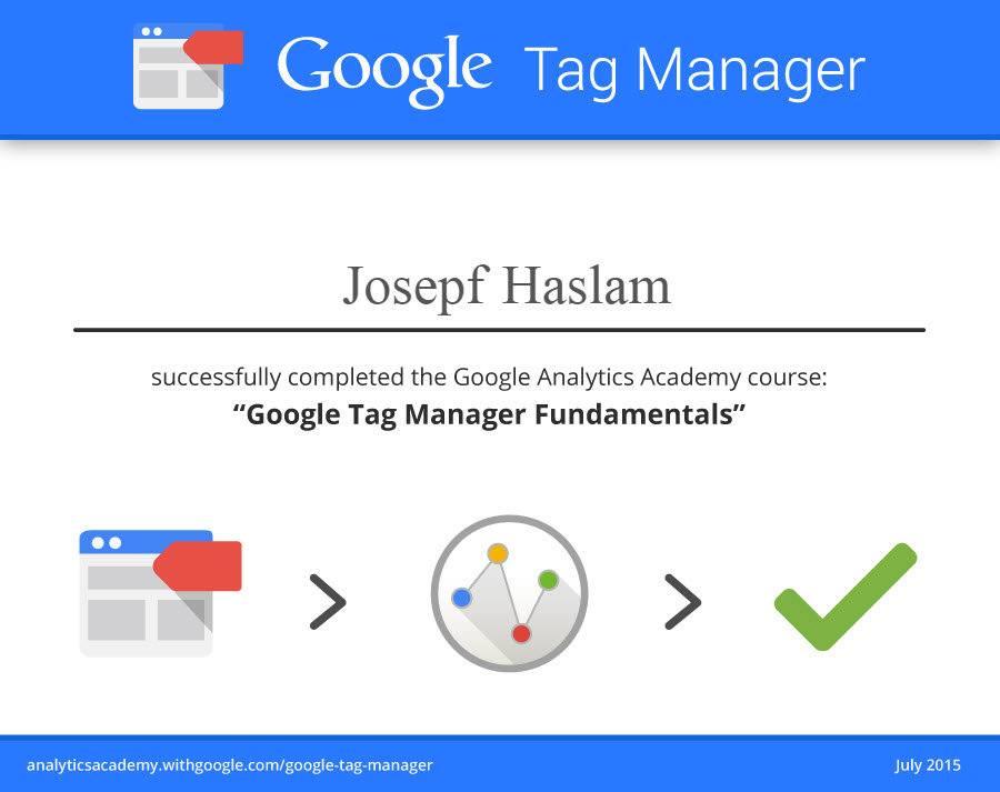 Google Tag Manager Certification Josepf Haslam